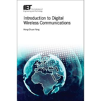 Introduction to Digital Wireless Communications by Hong Chuan Yang