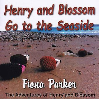Henry and Blossom Go to the Seaside by Fiona Parker - 9780722346648 B