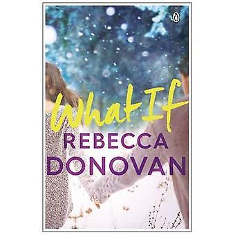 What If par Donovan & Rebecca