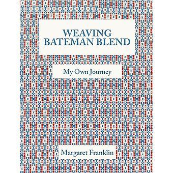 Weaving Bateman Blend My Own Journey by Franklin & Margaret
