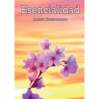Esencialidad by Russomanno & Amato
