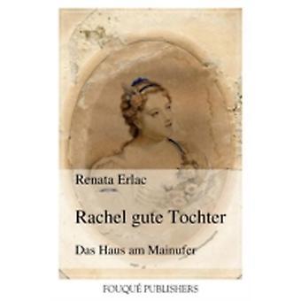 Rachel Gute Tochter by Erlac & Renata