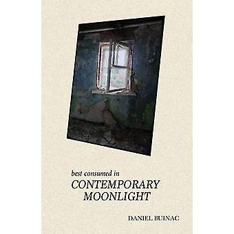 Paras kulutetaan Contemporary Moonlight mennessä Buinac & Daniel