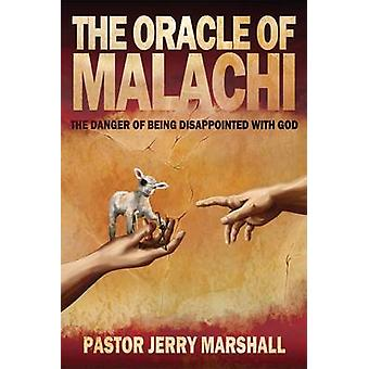 The Oracle of Malachi by Marshall & Jerry