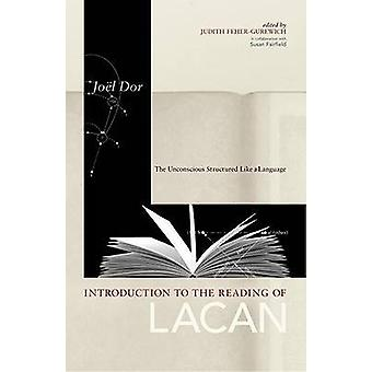 Introduction to the Reading of Lacan by Dor & Joel