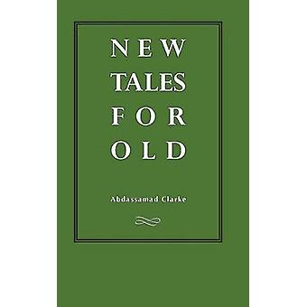New Tales For Old Robin Nuruddin Hood  Dracula Otello Oisin and other stories by Clarke & Abdassamad