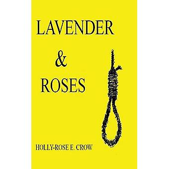 Lavender  Roses by Crow & HollyRose E.