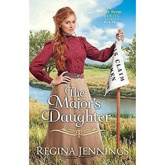 The Major's Daughter by Regina Jennings - 9780764218958 Book
