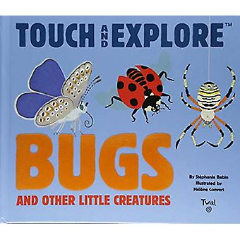Bugs and Other Little Creatures by Stephanie Babin - 9782408004330 Bo