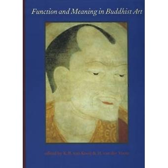 Function and Meaning in Buddhist Art - Proceedings of a Seminar Held a