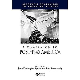 A Companion to Post-1945 America (Blackwell Companions to American History)
