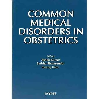 Common Medical Disorders in Obstetrics