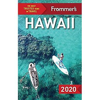 Frommers Hawaii 2020 by Martha Cheng