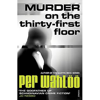 Murder on the ThirtyFirst Floor by Per Wahloo