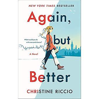 Again - but Better by Christine Riccio - 9781250299253 Book