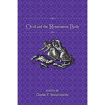 Ovid and the Renaissance Body by Goran Stanivukovic - 9781487524197 B