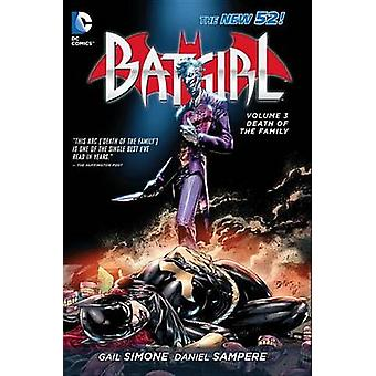 Batgirl Vol. 3 Death Of The Family The New 52 by Ed Benes