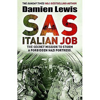 Italian Job SAS - die geheime Mission, eine verbotene Nazi-Festung zu stürmen
