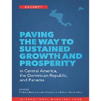 Paving the way to sustained growth and prosperity in Central America
