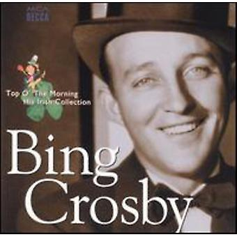 Bing Crosby - Top O' the Morning/His Irish C [CD] USA import