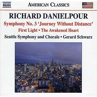 R. Danielpour - Richard Danielpour: Symphony No. 3 'Journey Without Distance'; First Light; the Awakened Heart [CD] USA import