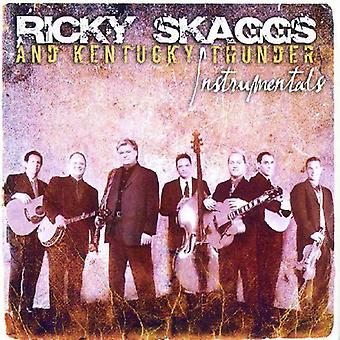 Ricky Skaggs & Kentucky Thunder - Instrumentals [CD] USA import