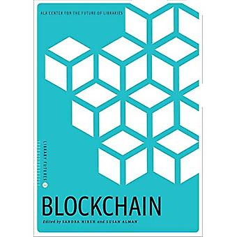 Blockchain (Library Futures Series)