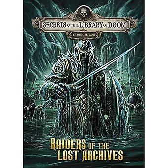 Raiders of the Lost Archives (Secrets of the Library of Doom)