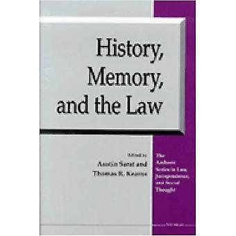Historia, muisti ja laki (Amherst-sarja oikeustieteessä, oikeuskäytännössä ja sosiaalisessa ajatuksessa)