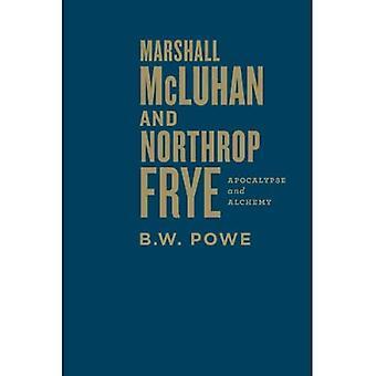 Marshall Mcluhan i Northrop Frye: Apocalypse i Alchemia
