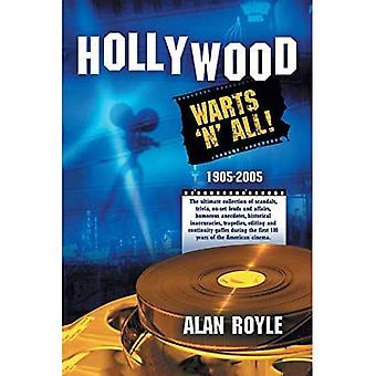Hollywood: Warts 'N' Kaikki!