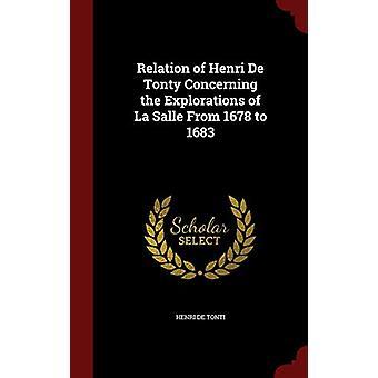 Relation of Henri de Tonty Concerning the Explorations of La Salle fr