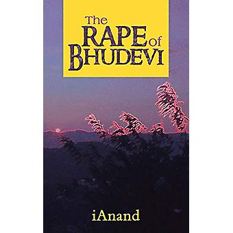 The Rape of Bhudevi by Ianand - 9781482816303 Book
