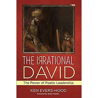 The Irrational David by Ken Evers-Hood - 9781532636226 Book