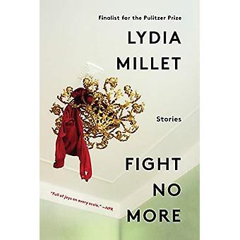 Fight No More av Lydia Millet