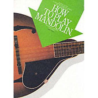 How to Play Mandolin by Jack Tottle