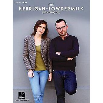 The KerriganLowdermilk Songbook by By composer Kait Kerrigan & By composer Brian Lowdermilk
