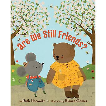 Are We Still Friends by Ruth Horowitz