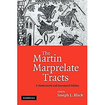Martin Marprelate Tracts: En modernisert og kommentert utgave