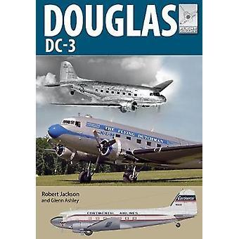 Flight Craft 21 Douglas DC3 The Airliner that Revolutionised Air Transport