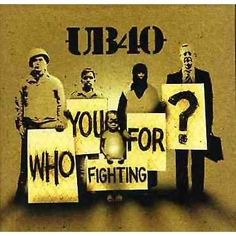 Ub40 - Who You Fighting for? [CD] USA import