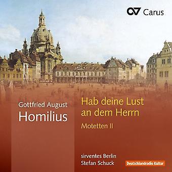 Homilius - Homilius: Habe Deine Lust an Dem Herrn Motets II [CD] USA import