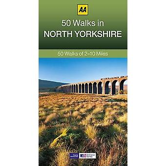 50 Walks in North Yorkshire (3rd Revised edition) by AA Publishing -