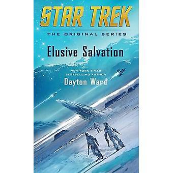 Nieuchwytny zbawienia przez Dayton Ward - 9781501111297 książki