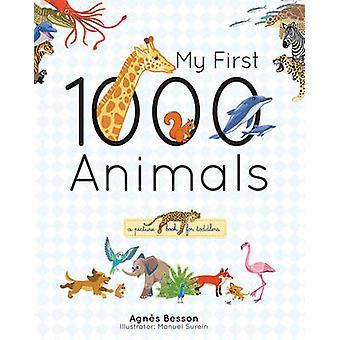 Mijn eerste 1000 dieren door Agnes Besson - Manuel Surein - 9781770857964