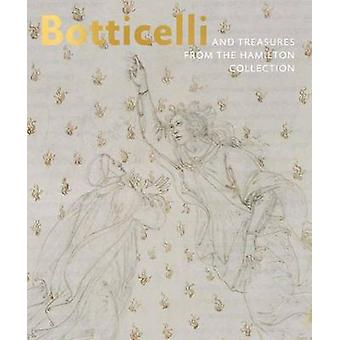 Botticelli - And Treasures from the Hamilton Collection by Dagmar Korb