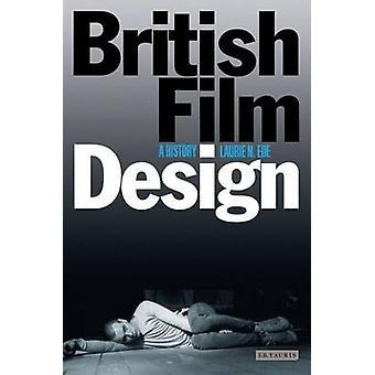 Britischer Filmdesign - eine Geschichte von Laurie N. Ede - 9781848851085 Buch