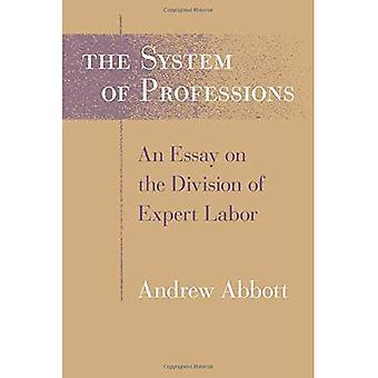 Systemet med yrken: uppsats på Expert arbetsfördelningen