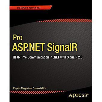 : Pro ASP.NET SignalR Comunicazione in tempo reale in .NET con SignalR 2.1 (Apress professionale)