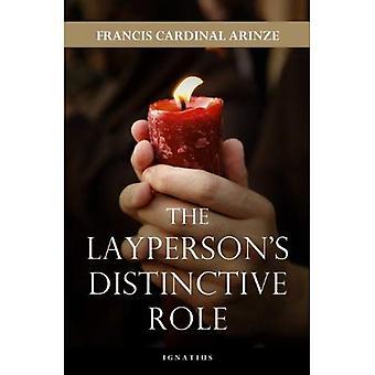 The Layperson's Distinctive Role